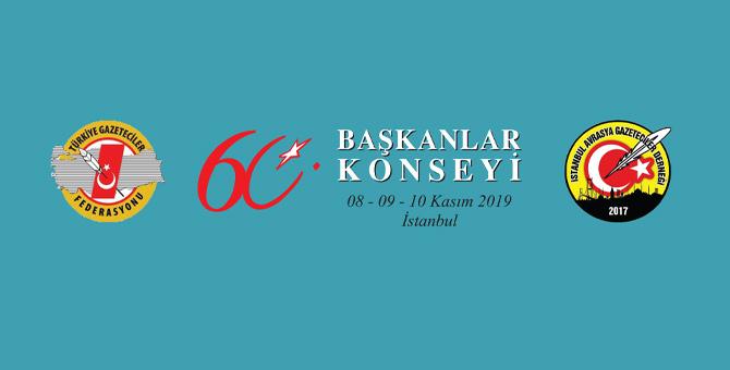 Türkiye Gazeteciler Fedarasyonu'nun 60. Başkanlar Konseyi İstanbul'da Yapılacak