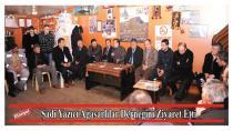 Şadi Yazıcı Ağasarlılar Derneğini Ziyaret Etti