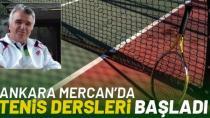 Ankara Mercan'da Tenis Dersleri Başladı